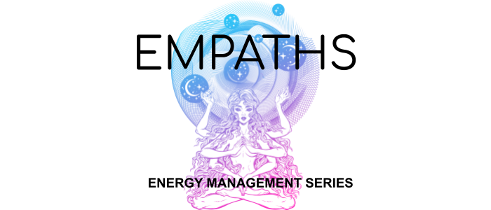 Empaths Energy Management Series Tuesday Mornings With Savitri Seema